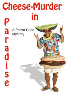 cheese-murder-in-paradise